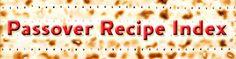 Kosher Passover Recipes for special dietary needs. Ashkenazi, Sephardic, Gluten Free, Vegetarian, Vegan.