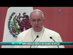 Papa Francisco faz visita histórica no México