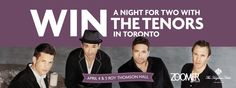 CONTEST ALERT: Win a Night for Two with The Tenors in TO! Courtesy of Zoomer Magazine and EverythingZoomer.com.
