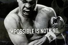 Muhammad Ali  Quote (About success nothing inspirational impossible goal dream)