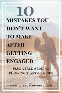Newly engaged? 10 mistakes you don't want to make while planning your wedding // Adesuwa Events #weddingplanning #weddingtips #weddingquestion