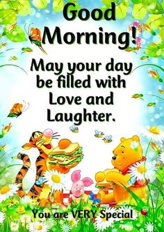 Tigger, Winnie The Pooh & Piglet Good Morning Wishes Cute Good Morning Quotes, Good Day Quotes, Good Morning Inspirational Quotes, Good Morning Messages, Good Morning Wishes, Morning Pics, Morning Images, Winnie The Pooh Pictures, Winnie The Pooh Quotes