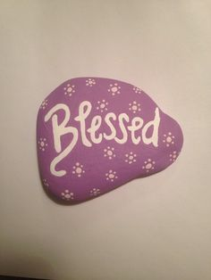 Blessed! Rock art, hand painted, painted stone, garden art, garden gems, hand painted gifts