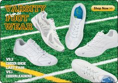 Shop All of Our Exclusive Varsity Shoes!  Cheerleader I and II The Men's Varsity Cross Cheer and the Last Pass