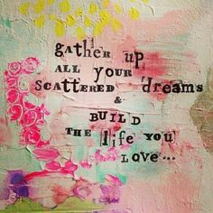 """""""Gather up all of your scattered dreams and build a life that you love"""" ... And please believe you are worthy of a life you love ⭐️⭐️⭐️⭐️⭐️#inspiration #selflove #love #life #manifestation #dream"""