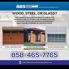 Use wood, steel and glass garage doors for your property and have a significant look.