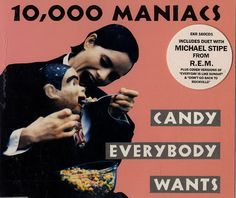 """For Sale - 10,000 Maniacs Candy Everybody Wants UK CD single (CD5 / 5"""") - See this and 250,000 other rare & vintage vinyl records, singles, LPs & CDs at http://eil.com"""