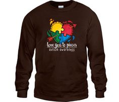 Love You to Pieces Autism Awareness T-Shirts | WorkPlacePro