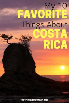 Costa Rican sunsetsare one of my favorite things about the country - My 10 Favorite Things About Costa Rica -The Trusted Traveller