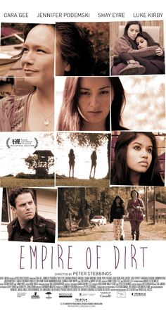 Directed by Peter Stebbings.  With Cara Gee, Shay Eyre, Jennifer Podemski, Luke Kirby. Three generations of First Nations women struggle to deal with the demons of their past.