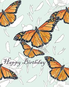 Monarch Butterflies Happy Birthday