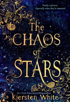 The Chaos of Stars by Kiersten White (Feb 2014 Book Club Pick)