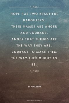 hope has two beautiful daughters anger and courage - Google Search