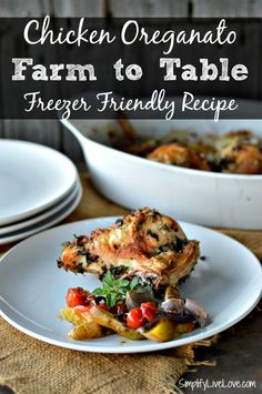 Delicious and easy Chicken Oreganato. Farm to table freezer friendly recipe with a quick prep and small clean up because it's also a one pot meal.