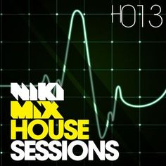 House Sessions H013
