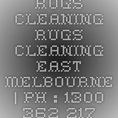 Rugs Cleaning Rugs Cleaning East Melbourne | Ph : 1300 362 217