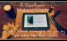 FREE Tincture Making Guide Ebook