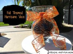 Transforming A Hurricane Vase Into A Fall Decoration! An Easy and Frugal Craft! » Frugal and Fun Mom/ Mom Blog, Reviews, Giveaways, Family Fun