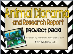 This Animal Diorama and Research Report Project Pack has everything you need to do this project with your students!  They will learn about an animal by creating a diorama of the animal's natural habitat. Students will research, complete an Animal Research Report poster, write a page about their animal, and present their project to the class.
