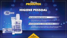 Linha PRO WHITE Hinode – Conheça a nossa linha de Higiene Bucal!