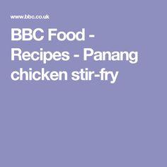 BBC Food - Recipes - Panang chicken stir-fry