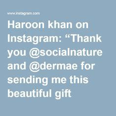"""Haroon khan on Instagram: """"Thank you @socialnature and @dermae for sending me this beautiful gift basket! I love it ! #beauty #skincare #vegan #crueltyfree #parabenfree #allnatural #dermae #naturalbeauty #ecobeauty #veganskincare #cleanskincare #healthyskincare #cleanbeauty #nontoxic #socialnature #trynatural"""""""
