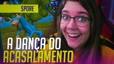 A DANÇA DO ACASALAMENTO! - Spore #03