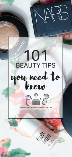 101 Life Changing Beauty Tips