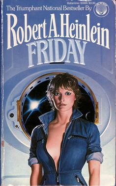 The first book by Robert A. Heinlein I ever read. I'm pretty sure I have read everything he ever wrote by now. Some of them 2 or 3 times.