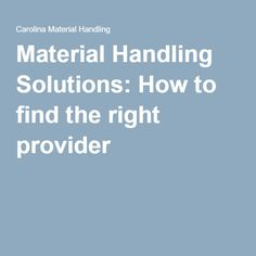 Material Handling Solutions: How to find the right provider