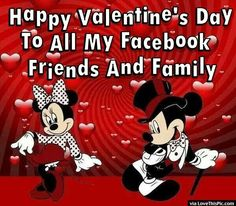 Happy Valentines Day Facebook Friends And Family valentines day valentines day quotes happy valentines day happy valentines day quotes happy valentine's day quotes valentine's day quotes quotes for valentines day valentines day love quotes valentine's day quotes for family and friends valentines day quotes for facebook
