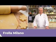 FROLLA MILANO di Iginio Massari - YouTube Sweet Bakery, Italian Cookies, Food And Drink, Youtube, Sweets, Milano, Cooking, Desserts, Risotto