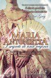 Maria Antonietta - Juliet Grey - 13 recensioni su Anobii