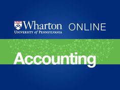 introduction to financial accounting from university of pennsylvania master the technical skills needed to analyze