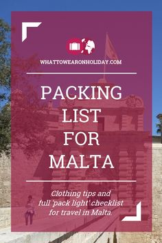 What should you wear in Malta? Our clothing advice tells you what to pack, and our free packing lists tell you exactly how much to pack. Pack right, pack light.