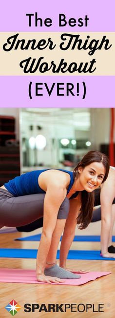 The Best Inner Thigh Exercises Ever | via @SparkPeople #workout #fitness #exercise #legworkout
