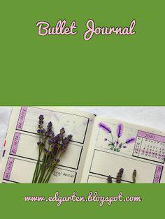 Edgarten - Gartenblog: 📘  Bullet Journal - Juni mit Lavendel - Tag 78 Bullet Journal, Juni, Homeschooling, Small Notebook, Day Planner Organization, Lavender, Holiday, Glee, Homeschool