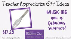 #TeacherGifts #GiftsForTeacher from #PamperedChef!  Practical, and delicious! Find them at www.pamperedchef.biz/paulahrycak