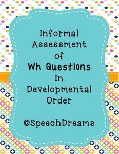 When children are learning to process and answer WH questions, they usually follow a developmental and predictable sequence. What is the earliest question mastered, followed by Who and Where. Finally, an understanding of When and Why develop, with Why being the most difficult to master. Repinned by SOS Inc. Resources pinterest.com/sostherapy/.