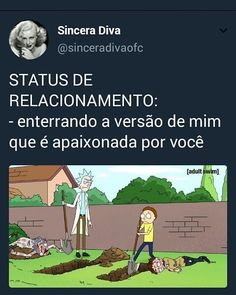 Tipo isso Sad Love, Series Movies, Rick And Morty, Haha, Laughter, Crushes, Comedy, Nerd, Funny Memes