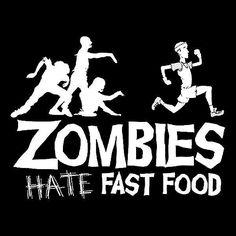 Zombie fast food