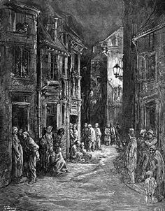 Poverty and squalor - Blue Gate Fields, 1872. Taken from London: A Pilgrimage by Blanchard Jerrold and Gustave Doré.