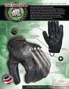 T&M Tactical Light Gloves & Gear : Gallery : Law Enforcement, police, SWAT, hunting, flashlight glove.would love to have these for camping Zombie Survival Gear, Tactical Survival, Tactical Gear, Survival Prepping, Zombies Survival, Tactical Gloves, Survival Bow, Disaster Preparedness, Camping Survival