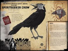 "Foto: Another creature of our Duskvol. One of my favorites of Mr. Harper's creations, I love the idea of flocks of crows acting almost like the hunting hounds for the implacable Spirit Wardens. Who, BTW, are looking to play the heavies in our little campaign. I doubt they'll take too well to a band of failed students peppered with dock scum trying to smuggle spirit bottles through the city. It's getting a bit ""Lock, Stock and Two Smoking-ish."""