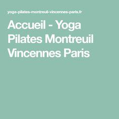 Accueil - Yoga Pilates Montreuil Vincennes Paris