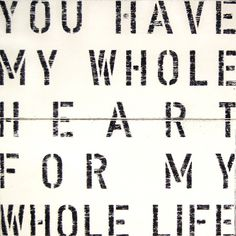 My Whole Heart Antiqued Sign
