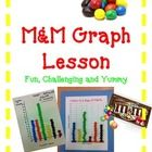 M Graph Lesson  Fun, Challenging and Yummy    Your students will love this fun and yummy graphing activity.    Included:  M Graphing Lesson  S...