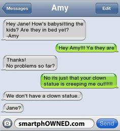 Babysitting Fai - - Autocorrect Fails and Funny Text Messages - SmartphOWNED Creepy Epic Texts, Funny Texts, Flirting Texts, Creepy Text, Funny Share, Funny Video Clips, Funny Videos, Text Fails, Funny Text Messages