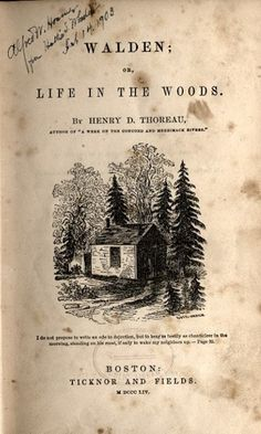 Walden, Life in the Woods. What a great book, of how life could be so simple if we needed less.