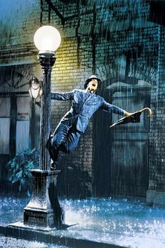Gene Kelly - Singing In The Rain  I have always wanted to do this and I know that one day I will